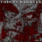 This Is Darktek Vol 6