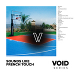 Void/Sounds Like French Touch (Explicit)