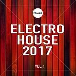 Electro House 2017 Vol 1