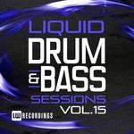 Liquid Drum & Bass Sessions Vol 15