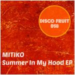 Summer In My Hood EP