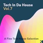 Tech In Da House Vol 7