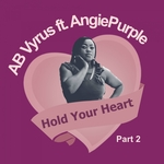 Hold Your Heart Part 2 (feat AngiePurple)
