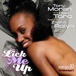 Lick Me Up (feat Zhana Roiya) (Part Three)