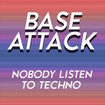 Nobody Listen To Techno