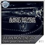 Dark Great New Days