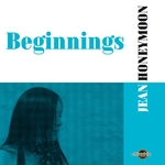 JEAN HONEYMOON - Beginnings (Front Cover)