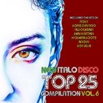 New Italo Disco Top 25 Compilation Vol 6