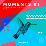 Moments #1: Finest Electronic, Deep House & Indie Dance