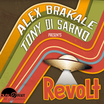 ALEX BRAKALE/TONY DI SARNO - Revolt (Front Cover)