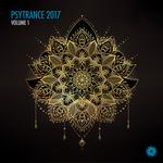 Psytrance 2017 Volume 1