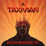 TAXMAN - Scanners EP (Front Cover)
