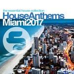Sirup House Anthems Miami 2017