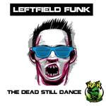 The Dead Still Dance