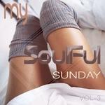 My Soulful Sunday Vol 3