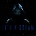 It's A Dream
