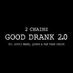 Good Drank 2.0