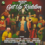 Jah Sazzah Presents Get Up Riddim