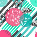 Best Of Deephouse 2017 Vol 1