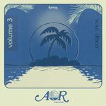 AOR Global Sounds Vol 3 (1976-1985)