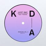 Just Say (Remixes Vol 3)