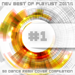 #1 New Best Of Playlist 2017/1/50 Dance Remix Cover Compilation