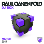Paul Oakenfold: DJ Box March 2017