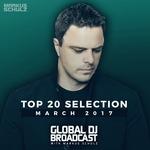 Global DJ Broadcast: Top 20 March 2017