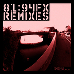 81:94 FX (Remixes)