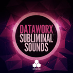 Dataworx Subliminal Sounds (Sample Pack WAV)