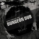 Dungeon Dub (Sample Pack WAV)