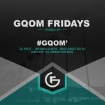 #GqomFridays Gqom EP