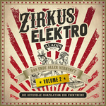 Zirkus Elektro Vol 2