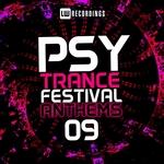 Psy-Trance Festival Anthems Vol 9