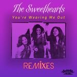 You're Wearing Me Out: Remixes