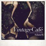 Vintage Cafe - Lounge & Jazz Blends (Special Selection) Part 9