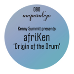 Origin Of The Drum Presented By Kenny Summit