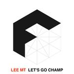 Let's Go Champ