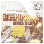 Reel House Remastered