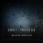 Cobalt: Trailer SFX (Sample Pack WAV/AIFF)