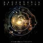RICARDO AUTOBAHN - Panophobia Part 2 (Remixes) (Front Cover)