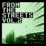 From The Streets Vol 2