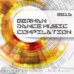 German Dance Music Compilation 2016 - Best Of EDM, Electro, Trance & Techno Playlist
