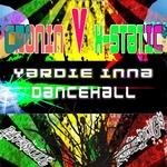 Yardie Inna Dancehall