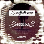 Soulfulhouse Session 3
