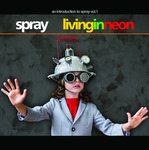 SPRAY - Living In Neon (Front Cover)