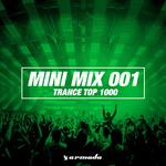 Trance Top 1000 (Mini Mix 001)