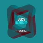 DJ BORIS - Habits EP (Front Cover)