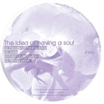 The Idea Of Having A Soul