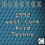 1992 West Cork Acid Techno
